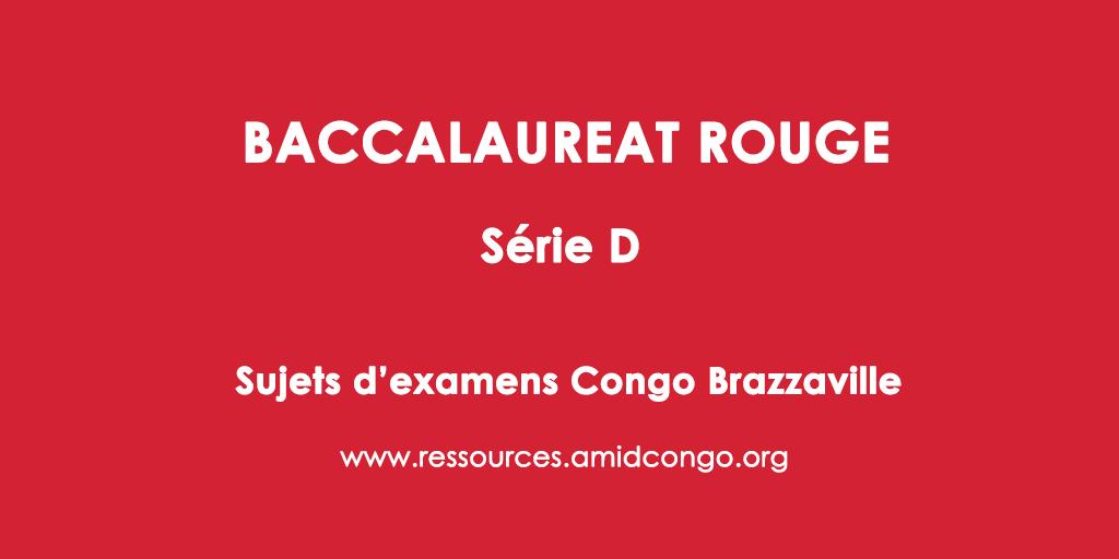 Mathématiques Bac Rouge 2019 Série D